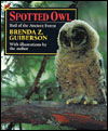 Spotted Owl: Bird of the Ancient Forest
