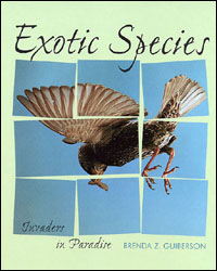 Exotic Species: Invaders in Paradise
